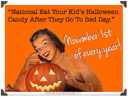 Nov 1 is Eat Your Kids Candy Day